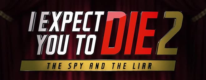 i expect you to die 2 vr